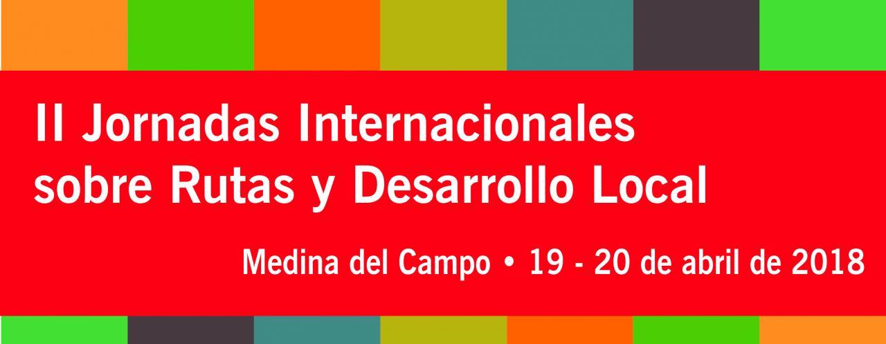 II Jornadas Internacionales sobre Rutas y desarrollo Local