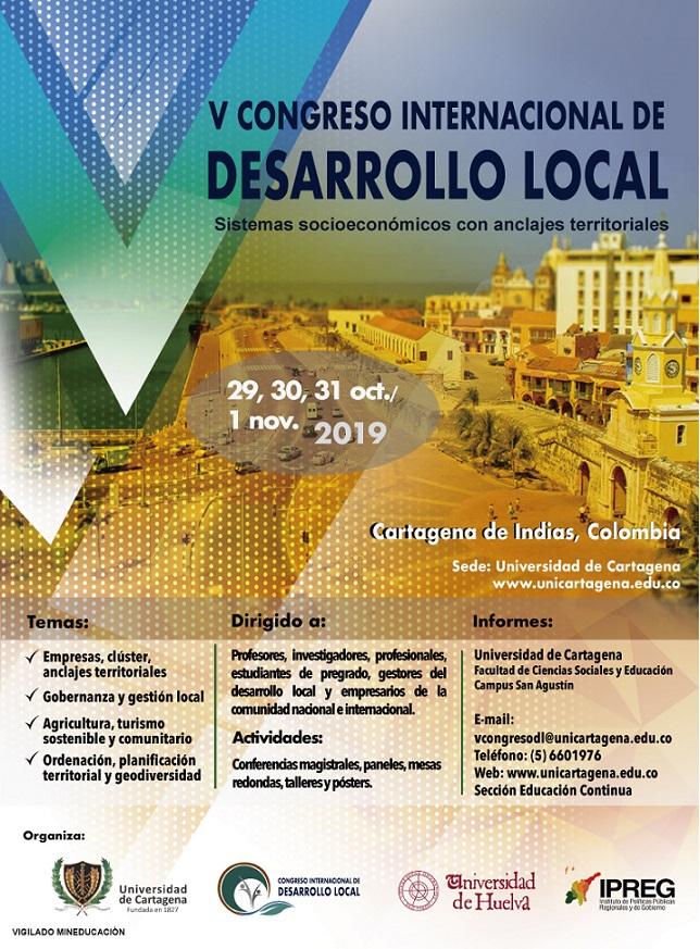 """V CONGRESO INTERNACIONAL DE DESARROLLO LOCAL 2019 """"SISTEMAS SOCIOECONÓMICOS CON ANCLAJES TERRITORIALES"""