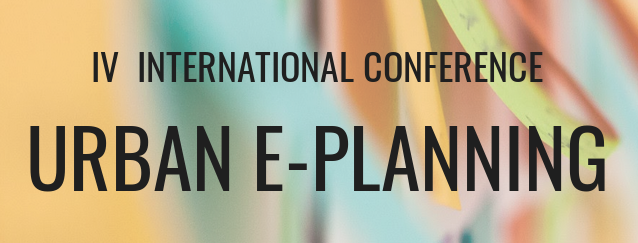 IV International Conference Urban e-Planning