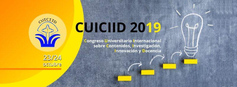 CUICIID 2019 - El Congreso Universitario Internacional sobre la Comunicación en la profesión y en la Universidad de hoy: Contenidos, Investigación, Innovación y Docencia (CUICIID) se celebrará los días 23 y 24 de octubre de 2019.