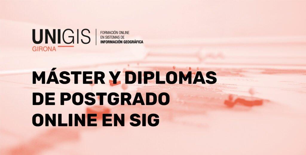 máster y diplomas de postgrado en Sistemas de Información Geográfica (SIG)