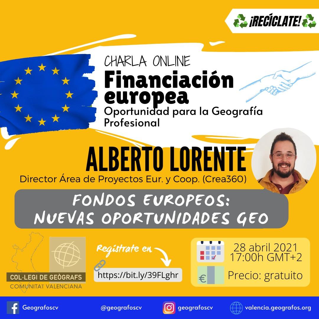 Financiación europea - Oportunidad para la Geografía Profesional webinar gratuito a cargo de Alberto Lorente