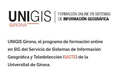 UNIGIS GIRONA Formación online en sistemas de información geográfica