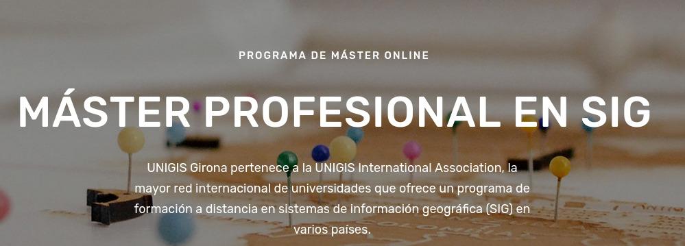 UNIGIS Girona - Máster presencial en SIG curso 2021-22